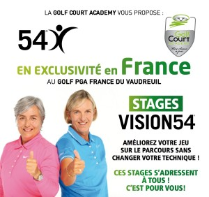 Stage VISION 54 au PGA GOLF DU VAUDREUIL !