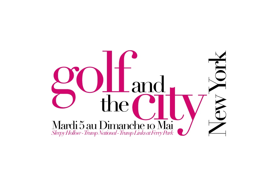 GOLF AND THE CITY …Le Programme détaillé !