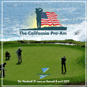 CALIFORNIA PRO-AM à PEBBLE BEACH !!!